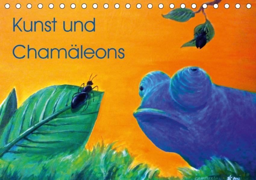 Kunst und Chamäleons (Tischkalender 2017 DIN A5 quer) - Coverbild