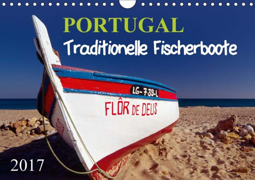 Portugal, traditionelle FischerbooteAT-Version  (Wandkalender 2017 DIN A4 quer) - Coverbild
