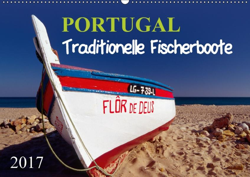 Portugal, traditionelle FischerbooteAT-Version  (Wandkalender 2017 DIN A2 quer) - Coverbild