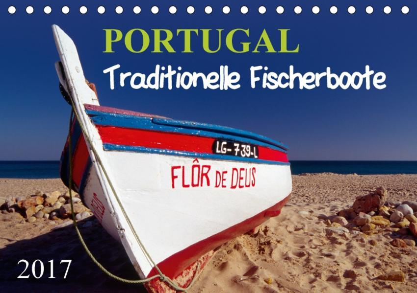 Portugal, traditionelle FischerbooteAT-Version  (Tischkalender 2017 DIN A5 quer) - Coverbild