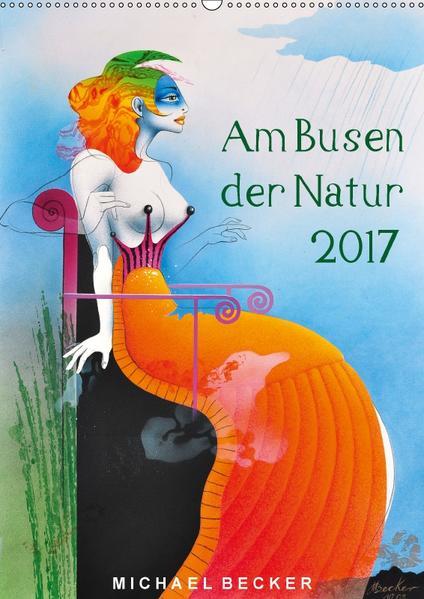 Am Busen der Natur / 2017 (Wandkalender 2017 DIN A2 hoch) - Coverbild