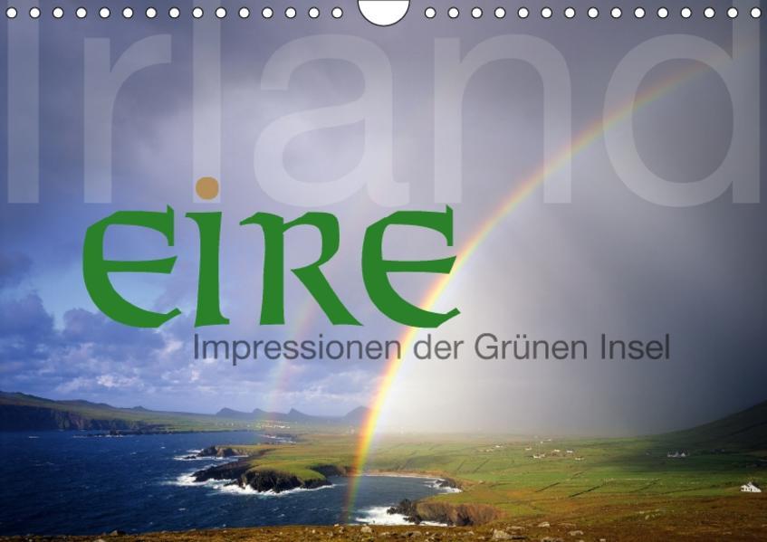 Irland/Eire - Impressionen der Grünen Insel (Wandkalender 2017 DIN A4 quer) - Coverbild