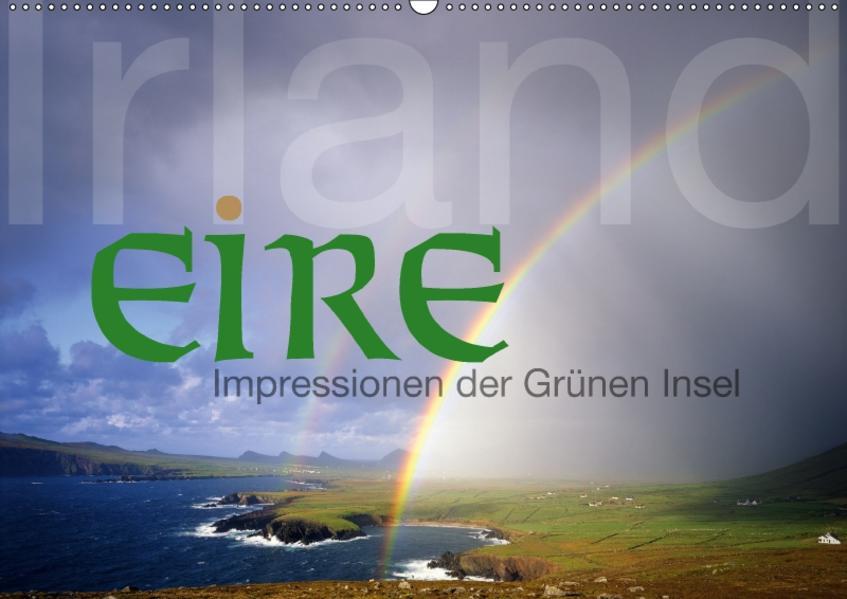 Irland/Eire - Impressionen der Grünen Insel (Wandkalender 2017 DIN A2 quer) - Coverbild