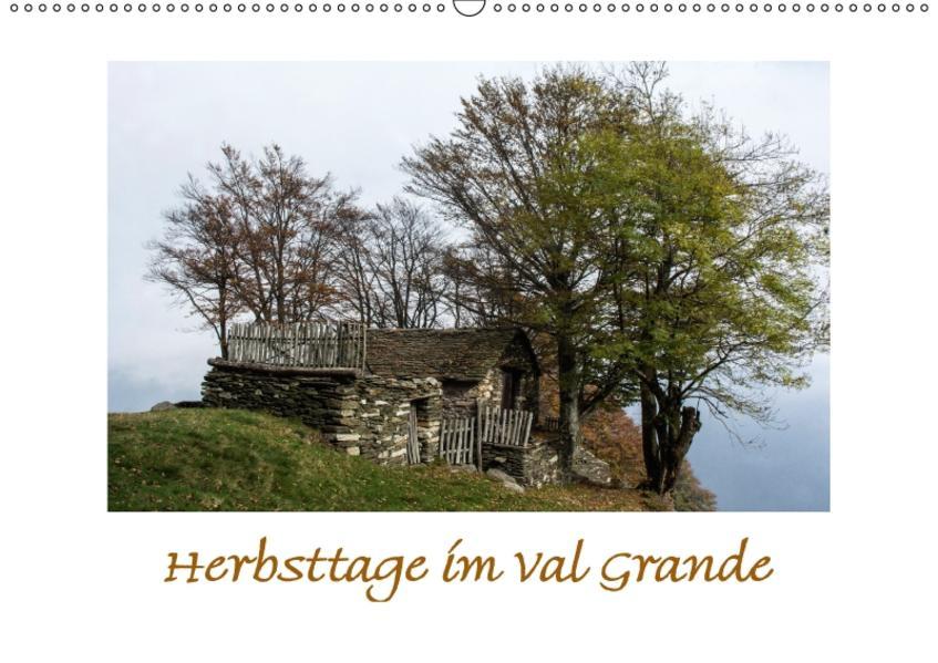Herbsttage im Val Grande (Wandkalender 2017 DIN A2 quer) - Coverbild