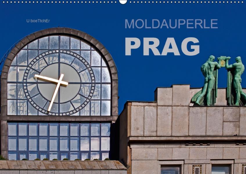 Moldauperle Prag (Wandkalender 2017 DIN A2 quer) - Coverbild