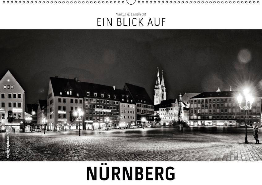 Ein Blick auf Nürnberg (Wandkalender 2017 DIN A2 quer) - Coverbild
