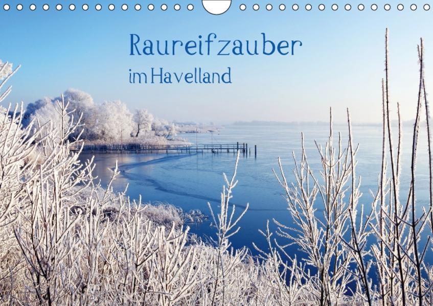 Raureifzauber im Havelland (Wandkalender 2017 DIN A4 quer) - Coverbild