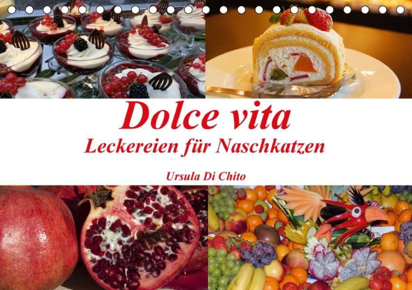 Dolce vita - Leckereien für Naschkatzen (Tischkalender 2017 DIN A5 quer) - Coverbild