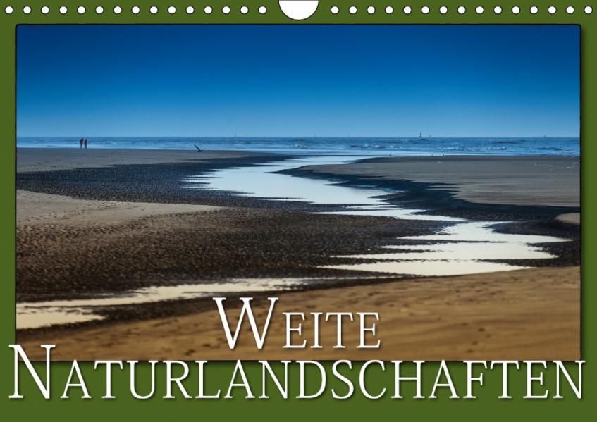 Weite Naturlandschaften (Wandkalender 2017 DIN A4 quer) - Coverbild
