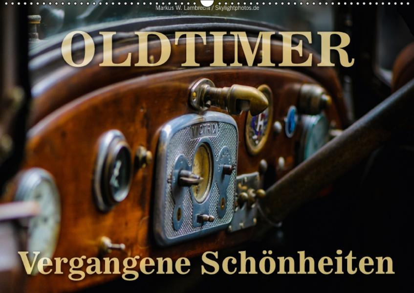 Oldtimer - vergangene Schönheiten (Wandkalender 2017 DIN A2 quer) - Coverbild