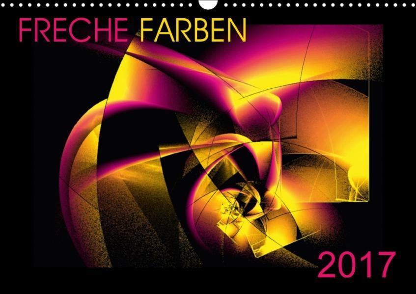 FRECHE FARBEN  2017 (Wandkalender 2017 DIN A3 quer) - Coverbild