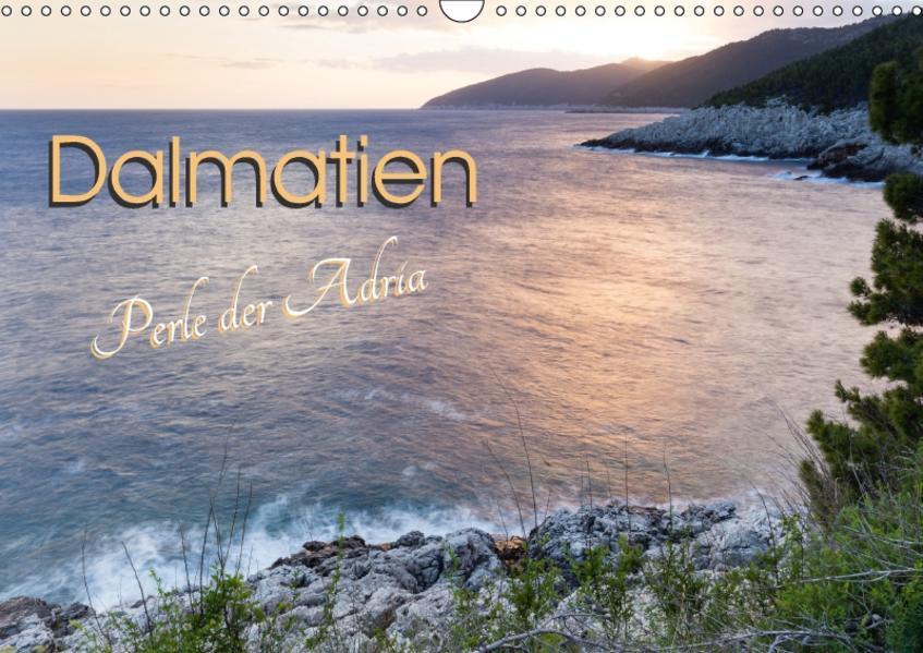 Dalmatien - Perle der Adria (Wandkalender 2017 DIN A3 quer) - Coverbild