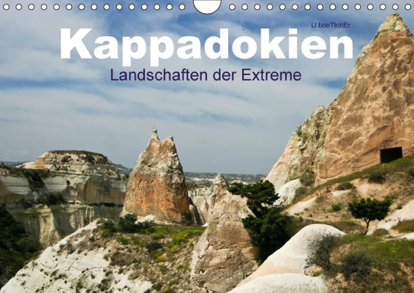 Kappadokien - Landschaften der Extreme (Wandkalender 2017 DIN A4 quer) - Coverbild