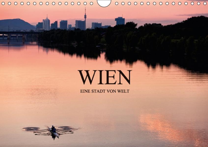 WIEN - EINE STADT VON WELTAT-Version  (Wandkalender 2017 DIN A4 quer) - Coverbild