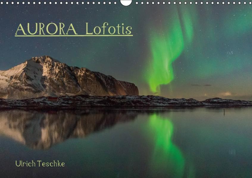 Aurora Lofotis (Wandkalender 2017 DIN A3 quer) - Coverbild