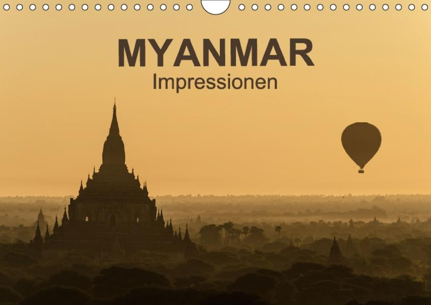 Myanmar - Impressionen (Wandkalender 2017 DIN A4 quer) - Coverbild