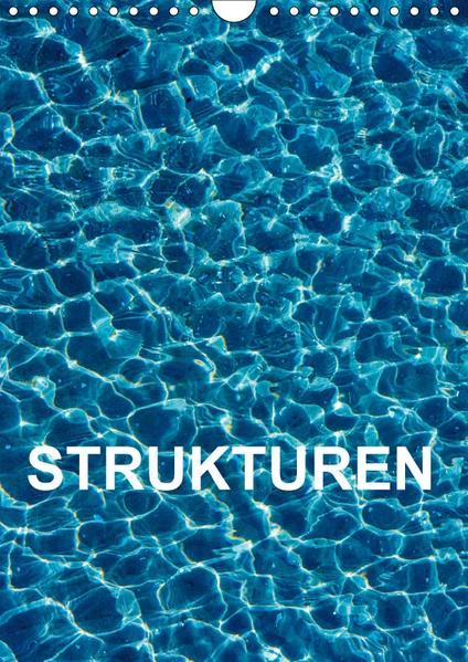 Strukturen (Wandkalender 2017 DIN A4 hoch) - Coverbild