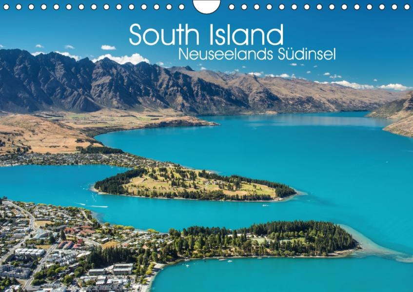 South Island - Neuseelands Südinsel (Wandkalender 2017 DIN A4 quer) - Coverbild