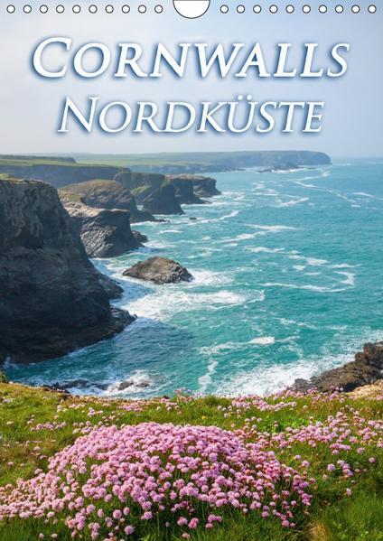 Cornwalls Nordküste (Wandkalender 2017 DIN A4 hoch) - Coverbild