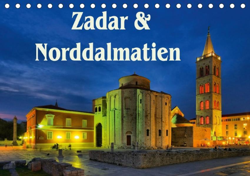 Zadar und Norddalmatien (Tischkalender 2017 DIN A5 quer) - Coverbild