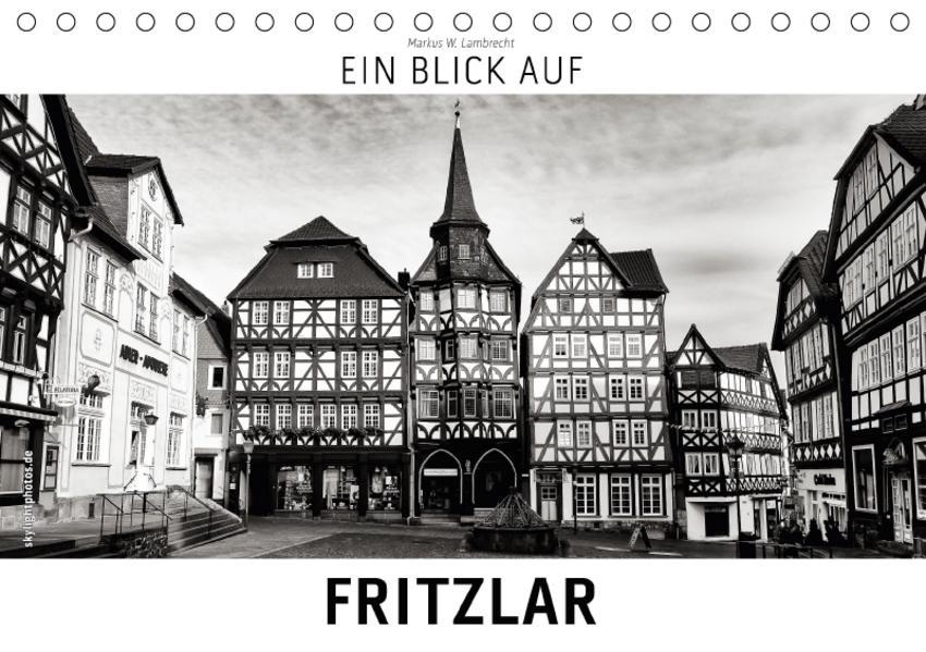 Ein Blick auf Fritzlar (Tischkalender 2017 DIN A5 quer) - Coverbild