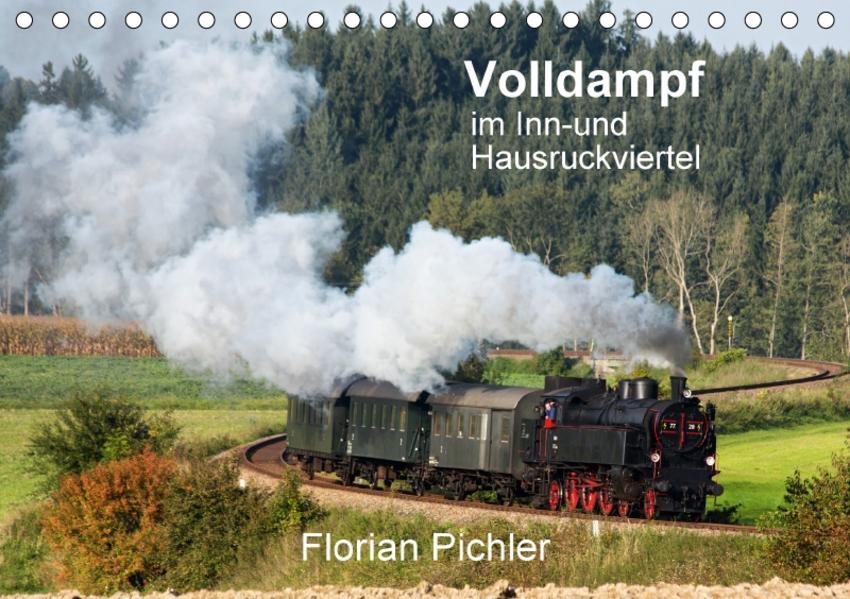Volldampf im Inn- und HausruckviertelAT-Version  (Tischkalender 2017 DIN A5 quer) - Coverbild