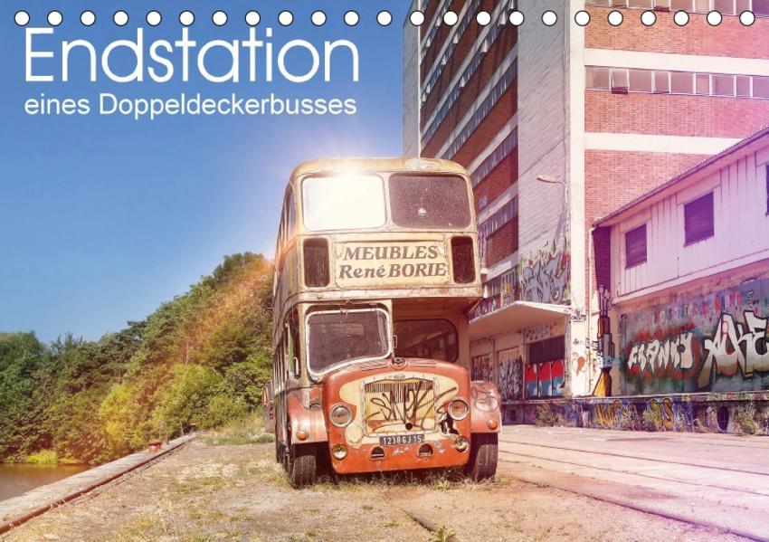 Endstation eines Doppeldeckerbusses (Tischkalender 2017 DIN A5 quer) - Coverbild