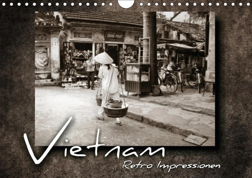 VIETNAM - Retro Impressionen (Wandkalender 2017 DIN A4 quer) - Coverbild