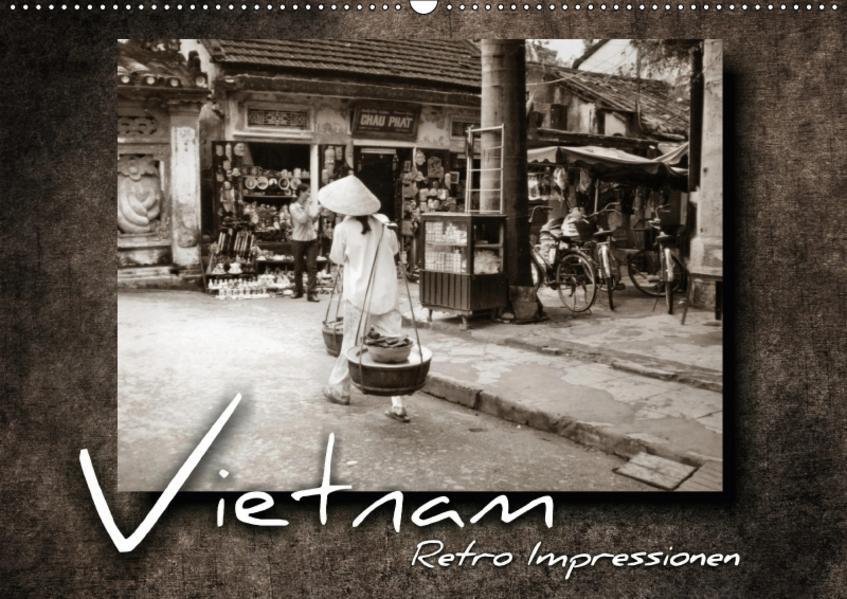 VIETNAM - Retro Impressionen (Wandkalender 2017 DIN A2 quer) - Coverbild