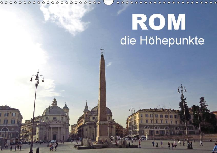 Rom - die Höhepunkte (Wandkalender 2017 DIN A3 quer) - Coverbild