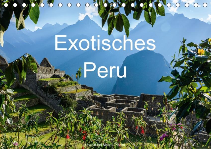 Exotisches Peru (Tischkalender 2017 DIN A5 quer) - Coverbild