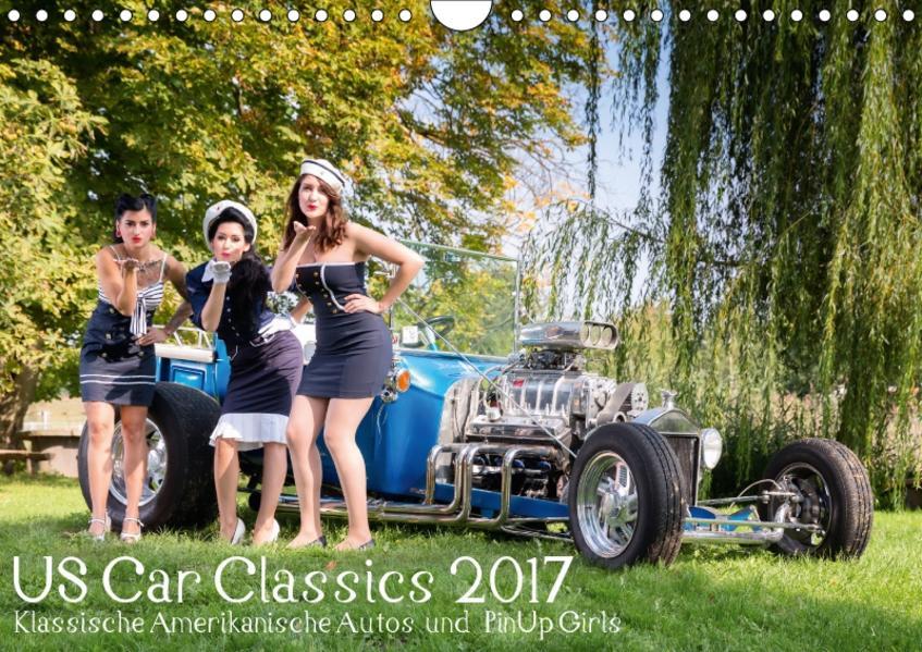 US Car Classics 2017 - Klassische amerikanische Autos und PinUp Girls (Wandkalender 2017 DIN A4 quer) - Coverbild