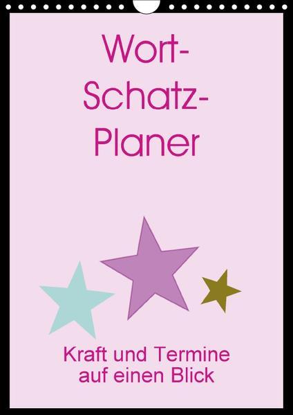 Wort-Schatz-Planer (Wandkalender 2017 DIN A4 hoch) - Coverbild