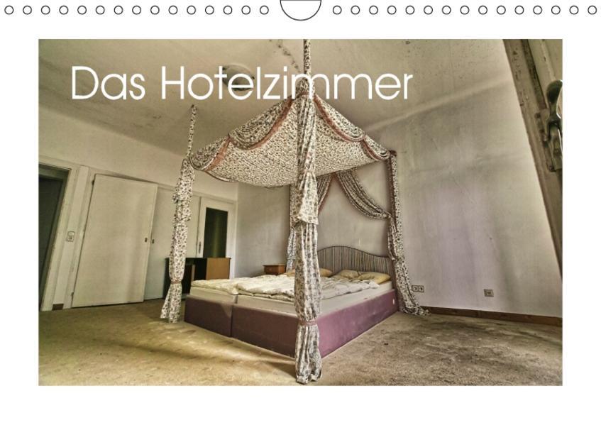 Das Hotelzimmer (Wandkalender 2017 DIN A4 quer) - Coverbild