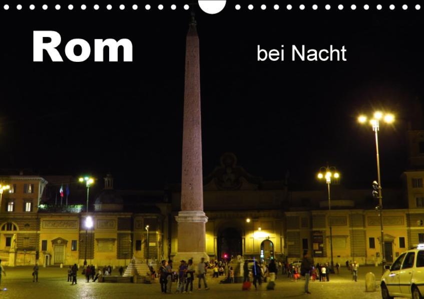 Rom bei Nacht (Wandkalender 2017 DIN A4 quer) - Coverbild