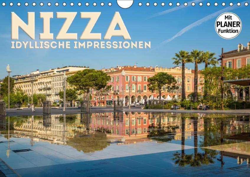 NIZZA Idyllische Impressionen (Wandkalender 2017 DIN A4 quer) - Coverbild