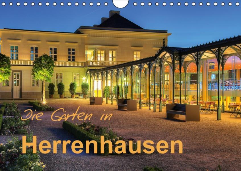Die Gärten in Herrenhausen (Wandkalender 2017 DIN A4 quer) - Coverbild