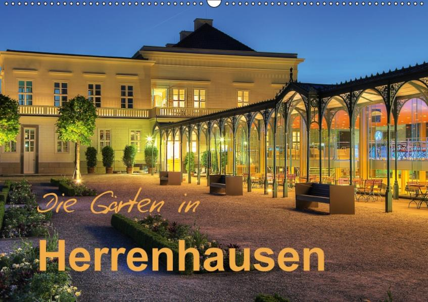 Die Gärten in Herrenhausen (Wandkalender 2017 DIN A2 quer) - Coverbild