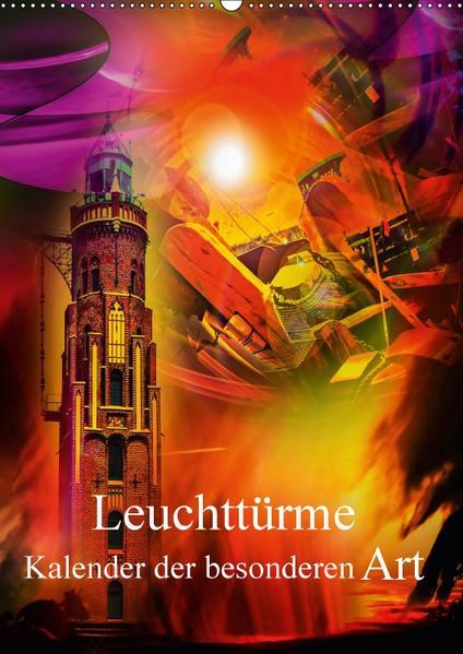 Leuchttürme Kalender der besonderen  Art (Wandkalender 2017 DIN A2 hoch) - Coverbild