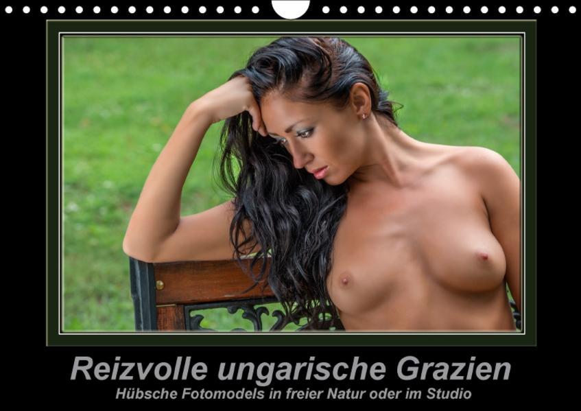 Reizvolle ungarische Grazien (Wandkalender 2017 DIN A4 quer) - Coverbild