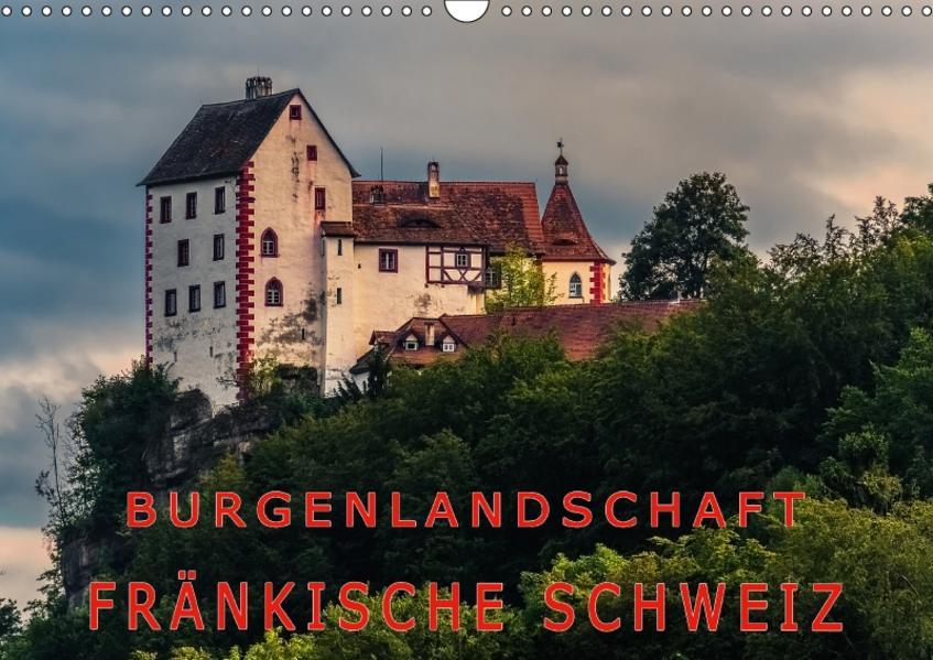 Burgenlandschaft Fränkische Schweiz (Wandkalender 2017 DIN A3 quer) - Coverbild