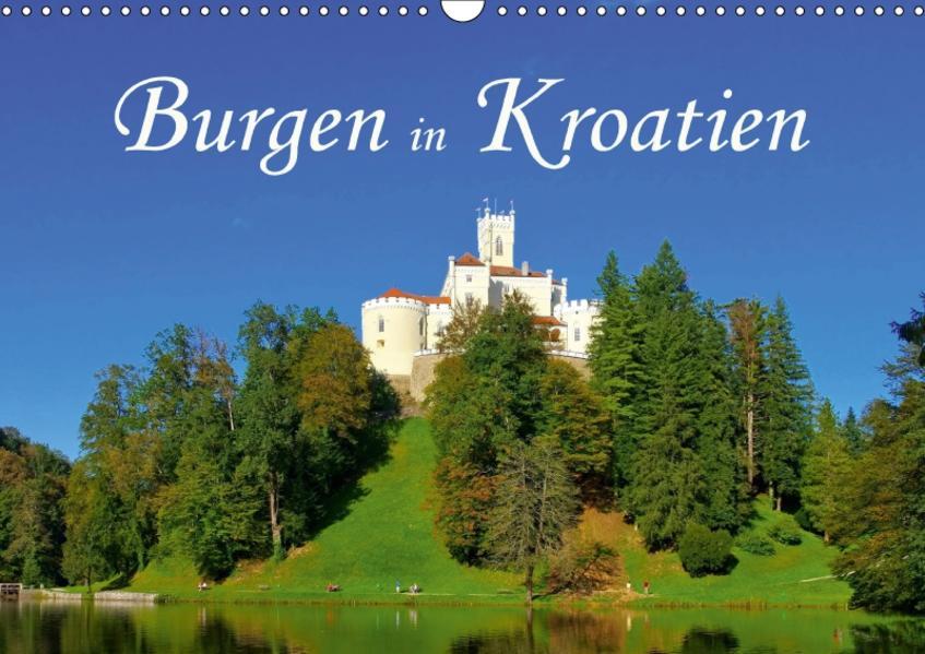 Burgen in Kroatien (Wandkalender 2017 DIN A3 quer) - Coverbild