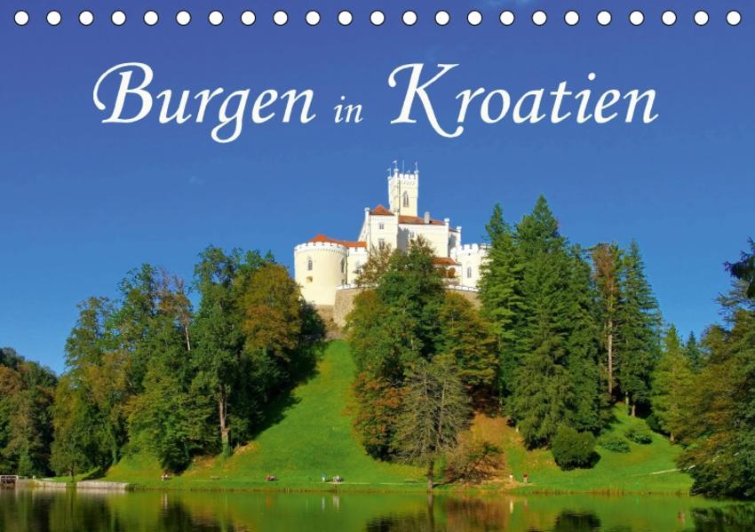 Burgen in Kroatien (Tischkalender 2017 DIN A5 quer) - Coverbild