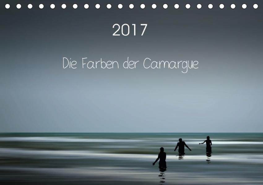 Die Farben der Camargue (Tischkalender 2017 DIN A5 quer) - Coverbild