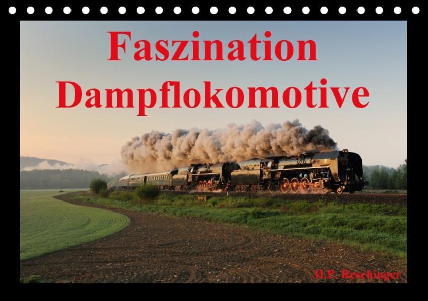 Faszination DampflokomotiveAT-Version  (Tischkalender 2017 DIN A5 quer) - Coverbild