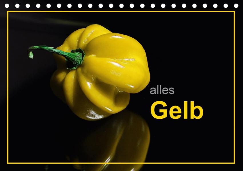 alles Gelb (Tischkalender 2017 DIN A5 quer) - Coverbild