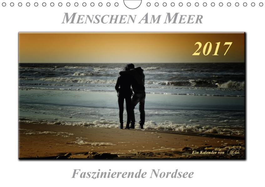 Menschen am Meer (Wandkalender 2017 DIN A4 quer) - Coverbild