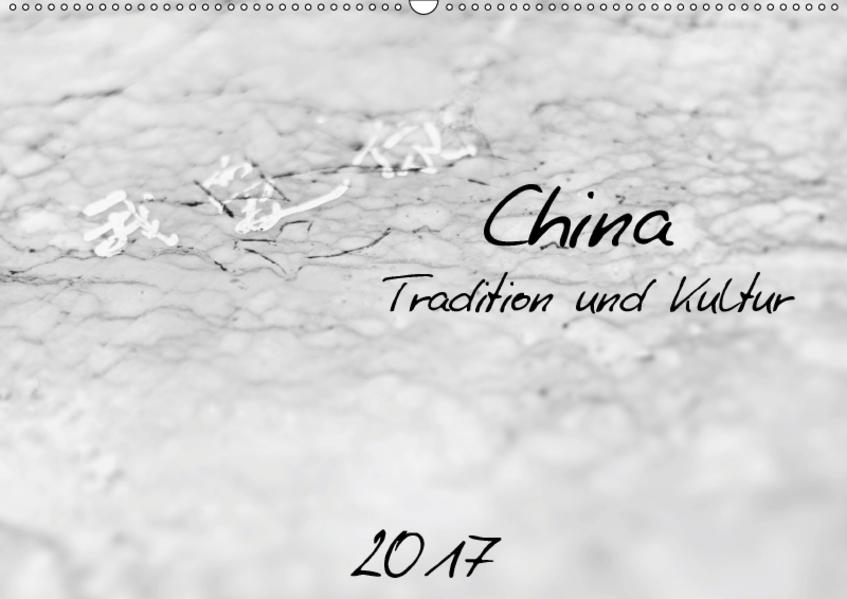 China - Tradition und Kultur (Wandkalender 2017 DIN A2 quer) - Coverbild