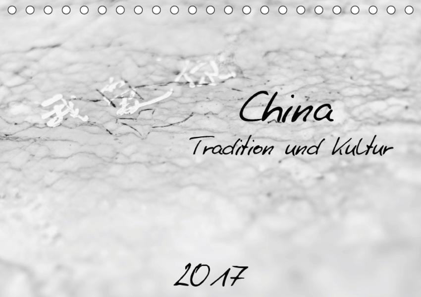 China - Tradition und Kultur (Tischkalender 2017 DIN A5 quer) - Coverbild