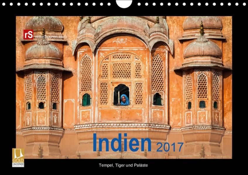 Indien 2017 Tempel, Tiger und Paläste (Wandkalender 2017 DIN A4 quer) - Coverbild